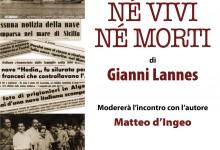 """""""NE' VIVI NE' MORTI"""". L'ODISSEA DELLA NAVE HEDIA E L'ASSASSINIO DI ENRICO MATTEI"""