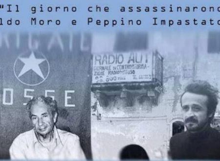 Peppino Impastato, Aldo Moro, dopo 40 anni; tanto è cambiato, si direbbe, e certamente è così. Nondimeno, tanto è rimasto uguale…