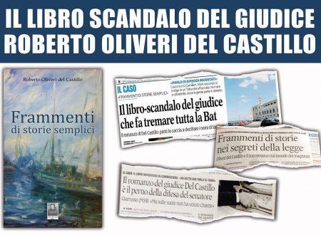 Trani, giudici arrestati: il libro dell'ex gip del Castillo nel 2014 «anticipava» quasi tutto
